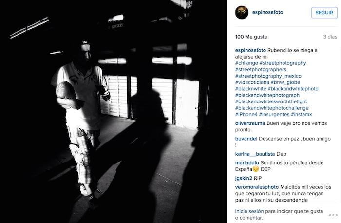 Una de las últimas imágenes que el fotoperiodista publicó en la red social. Foto: Instagram Ruben Espinosa