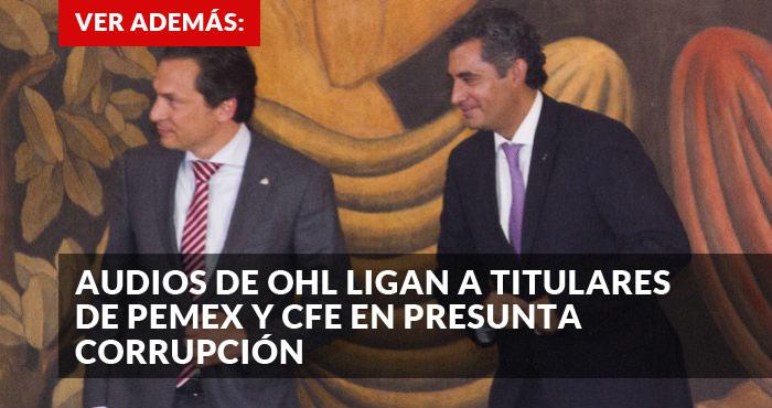 Acusan a Emilio Lozoya de recibir sobornos de Odebrecht; él lo niega