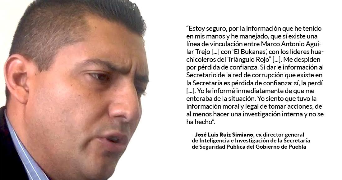 """Subsecretario de la SSP-Puebla tiene vínculos con """"El Bukanas"""", dice ex director de Inteligencia"""