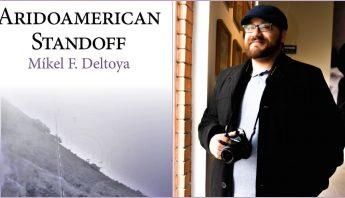 aridoamerican-standoff-mikel-deltoya