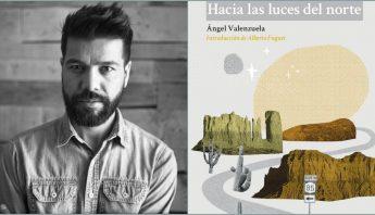 libro-angel-valenzuela-hacia-luces-norte
